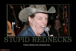 stupid-rednecks-ted-nugent-stupid-redneck-demotivational-posters-13361746241