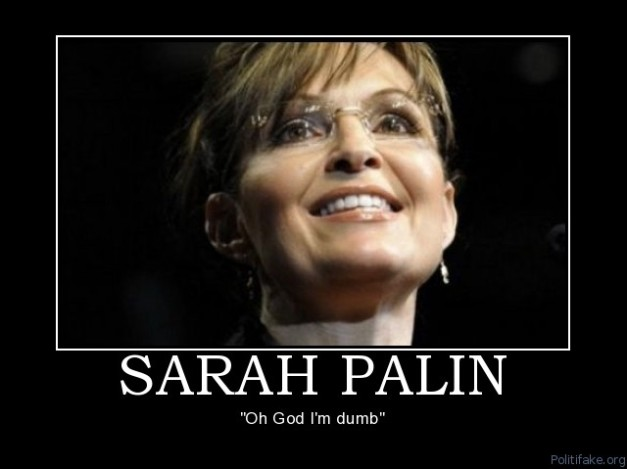sarah-palin-sarah-palin-dumb-tea-party-political-poster-1271349812